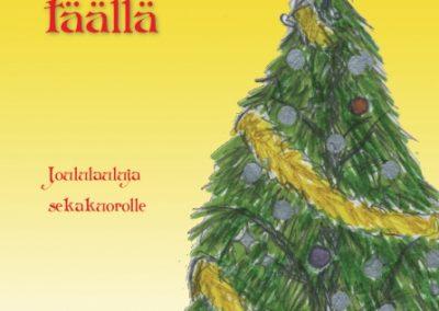 Joululaulukokoelma Jo on.. 30€